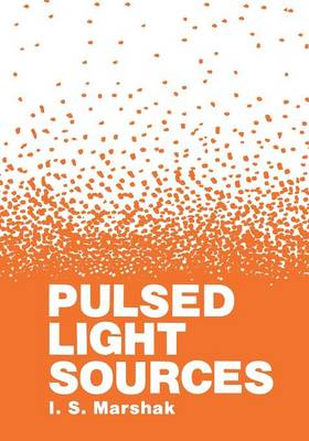 Pulsed Light Sources (Paperback)