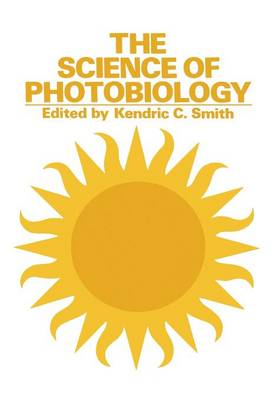 The Science of Photobiology (Paperback)