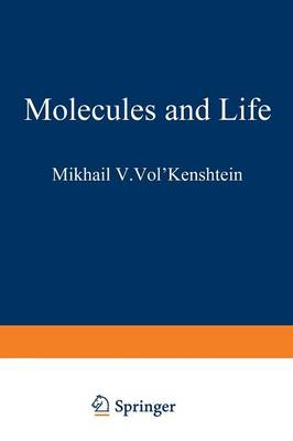 Molecules and Life: An Introduction to Molecular Biology (Paperback)