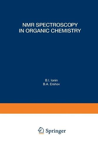 NMR Spectroscopy in Organic Chemistry - Physical Methods in Organic Chemistry (Paperback)