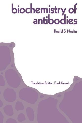 Biochemistry of Antibodies (Paperback)