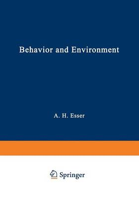 Behavior and Environment: The Use of Space by Animals and Men (Paperback)