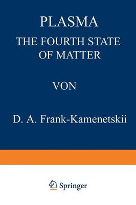 Plasma: The Fourth State of Matter (Paperback)