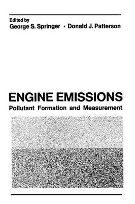 Engine Emissions: Pollutant Formation and Measurement (Paperback)