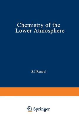 Chemistry of the Lower Atmosphere (Paperback)