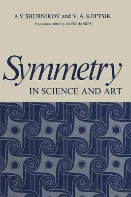 Symmetry in Science and Art (Paperback)