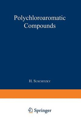 Polychloroaromatic Compounds (Paperback)