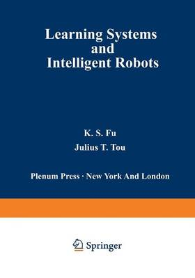 Learning Systems and Intelligent Robots (Paperback)