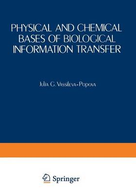 Physical and Chemical Bases of Biological Information Transfer (Paperback)