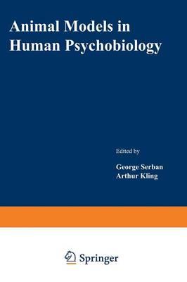 Animal Models in Human Psychobiology (Paperback)