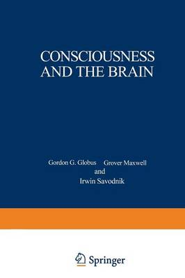 Consciousness and the Brain: A Scientific and Philosophical Inquiry (Paperback)