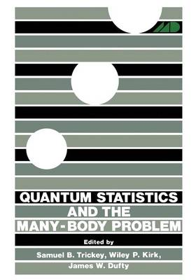 Quantum Statistics and the Many-Body Problem (Paperback)