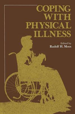 Coping with Physical Illness - Current Topics in Mental Health (Paperback)
