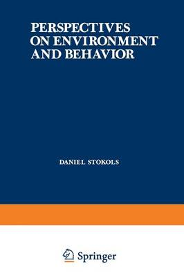 Perspectives on Environment and Behavior: Theory, Research, and Applications (Paperback)