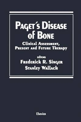 Paget's Disease of Bone: Clinical Assessment, Present and Future Therapy Proceedings of the Symposium on the Treatment of Paget's Disease of Bone, held October 20, 1989 in New York City - Topics in bone and mineral disorders (Paperback)