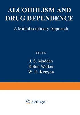 Alcoholism and Drug Dependence: A Multidisciplinary Approach (Paperback)