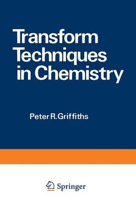 Transform Techniques in Chemistry - Modern Analytical Chemistry (Paperback)
