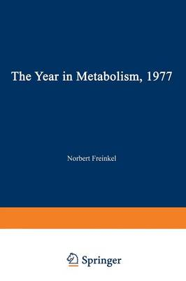 The Year in Metabolism 1977 (Paperback)