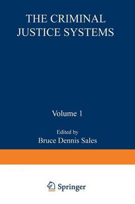 The Criminal Justice System - Perspectives in Law & Psychology 1 (Paperback)