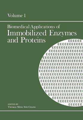 Biomedical Applications of Immobilized Enzymes and Proteins: Volume 1 (Paperback)