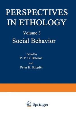 Social Behavior - Perspectives in Ethology 3 (Paperback)