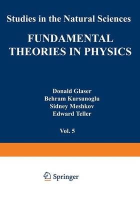 Fundamental Theories in Physics - Studies in the Natural Sciences 5 (Paperback)
