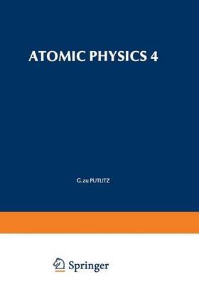 Atomic Physics 4 (Paperback)