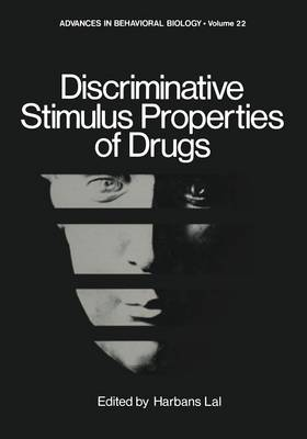 Discriminative Stimulus Properties of Drugs - Advances in Behavioral Biology 22 (Paperback)