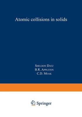 Atomic Collisions in Solids: Volume 1 (Paperback)