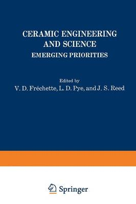 Ceramic Engineering and Science: Emerging Priorities - Materials Science Research 8 (Paperback)