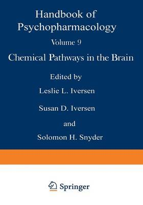 Chemical Pathways in the Brain - Handbook of Psychopharmacology (Paperback)