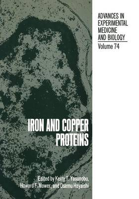 Iron and Copper Proteins - Advances in Experimental Medicine and Biology 74 (Paperback)