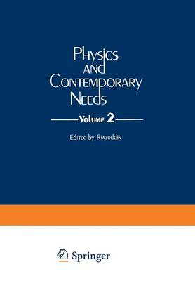 Physics and Contemporary Needs: Volume 2 (Paperback)