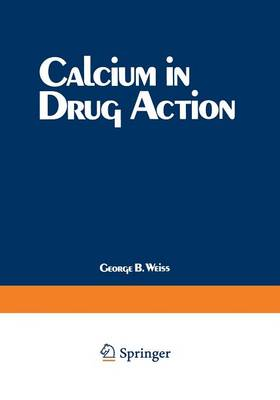 Calcium in Drug Action (Paperback)