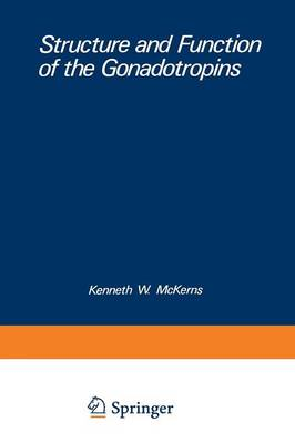 Structure and Function of the Gonadotropins - Biochemical Endocrinology (Paperback)