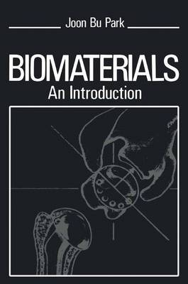 Biomaterials: An Introduction (Paperback)