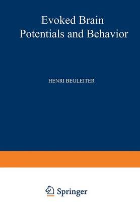 Evoked Brain Potentials and Behavior - The Downstate series of research in psychiatry and psychology 2 (Paperback)