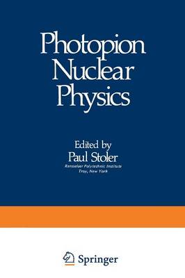 Photopion Nuclear Physics (Paperback)