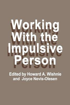 Working with the Impulsive Person (Paperback)