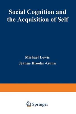 Social Cognition and the Acquisition of Self (Paperback)
