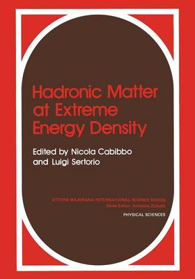 Hadronic Matter at Extreme Energy Density - Ettore Majorana International Science Series 2 (Paperback)