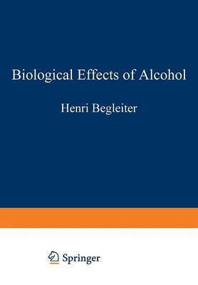 Biological Effects of Alcohol - Advances in Experimental Medicine and Biology 126 (Paperback)