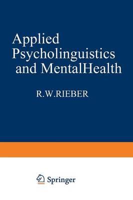 Applied Psycholinguistics and Mental Health - Applied Psycholinguistics and Communication Disorders (Paperback)