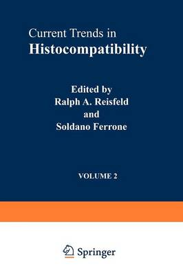 Current Trends in Histocompatibility: Volume 2 Biological and Clinical Concepts (Paperback)