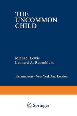 The Uncommon Child - Genesis of Behavior 3 (Paperback)