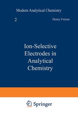 Ion-Selective Electrodes in Analytical Chemistry - Modern Analytical Chemistry (Paperback)