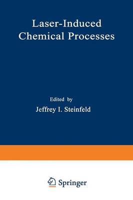 Laser-Induced Chemical Processes (Paperback)