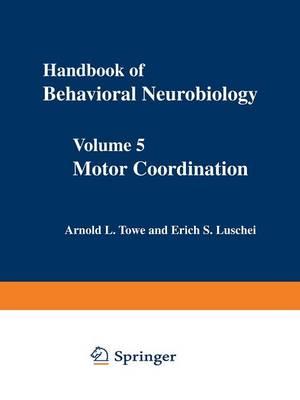 Motor Coordination: Volume 5 (Paperback)