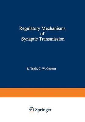 Regulatory Mechanisms of Synaptic Transmission (Paperback)