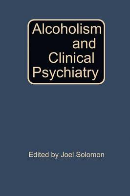 Alcoholism and Clinical Psychiatry (Paperback)